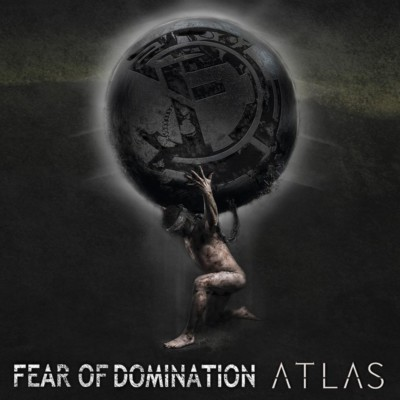 Fear of Domination - Atlas