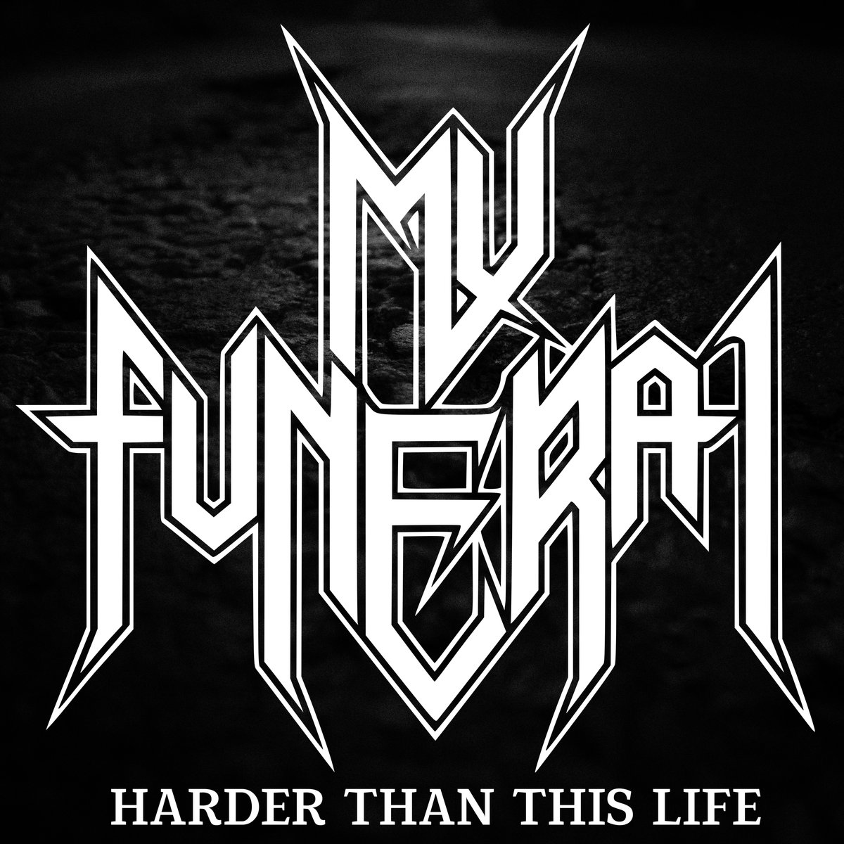 My Funeral - Harder Than This Life